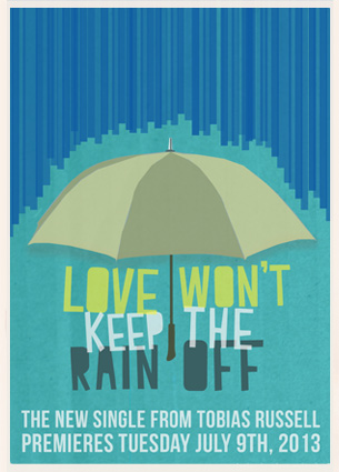 Love Won't Keep The Rain Off Promo